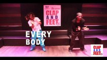 Dj King Serenity - CLAP and FEET - CHOREGRAPHIE - EveryBody Yes We Can_ DJ KING SERENITY & KAIBA BLING danseur
