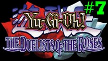 YU-GI-OH: DUELISTS OF THE ROSES [PART 7: MANAWYDDAN FAB LLYR RED ROSE]