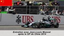 Entretien avec Jean-Louis Moncet après le Grand Prix de Chine 2014