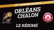 Le Résumé - J28 - Orléans reçoit l'Elan Chalon
