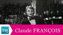"""Claude François """"Où tu veux quand tu veux"""" (live officiel) - Archive INA"""