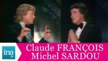 """Claude François et Michel Sardou """"Le chanteur malheureux"""" (live officiel) - Archive INA"""