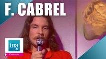 """Francis Cabrel """"Je l'aime à mourir"""" (live officiel)   Archive INA"""