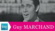 "Guy Marchand ""Casablanca"" (live officiel) - Archive INA"