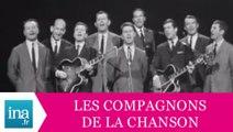 """Les Compagnons De La Chanson """"Les aventuriers"""" (live officiel) - Archive INA"""