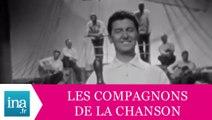 """Les Compagnons De La Chanson """"Marin"""" (live officiel) - Archive INA"""