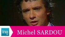 """Michel Sardou """"En chantant"""" (live officiel) - Archive INA"""