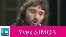 """Yves Simon """"Au pays des merveilles de Juliet"""" (live officiel) - Archive INA"""