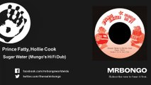 Prince Fatty, Hollie Cook - Sugar Water - Mungo's Hi Fi Dub