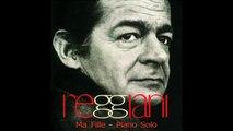Serge Reggiani - Ma Fille - Piano Solo (Adaptation Pascal Mencarelli)