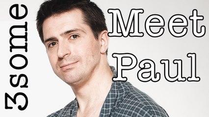 Meet Paul - an interview with Peter Halpin