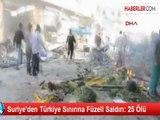 Suriye'den Türkiye Sınırına Füzeli Saldırı: 25 Ölü