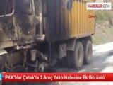 PKK'lılar Van Çatak'ta 3 Araç Yaktı