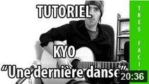 Une dernière danse - Kyo - Tuto Guitare
