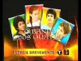 "Brevemente no "" Series Portuguesas "" O Bando dos 4 !"