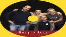 Brit in Jazz - Brit in Jazz - 5 songs from 1st Album - Shine on you crazy diamond