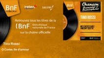 Tino Rossi - O Corse, île d'amour - feat. Orchestre P. Chagnon