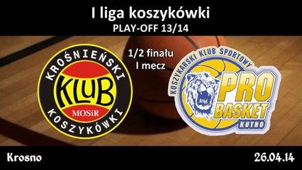 MOSiR PBS Bank KHS Krosno - Polfarmex Kutno - I mecz
