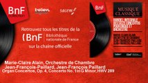 Marie-Claire Alain, Orchestre de Chambr - Organ Concertos, Op. 4, Concerto No. 1 in G Minor, HWV 289