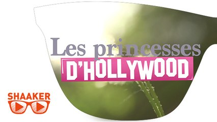 Les Princesses d'Hollywood - Shaaker