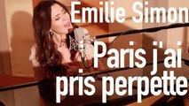Emilie Simon - Paris j'ai pris perpète