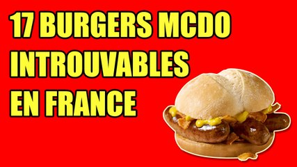 17 burgers McDo introuvables en France