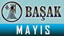 BAŞAK Burcu, MAYIS Ayı Astroloji ve Burç Yorumu, MAYIS 2014