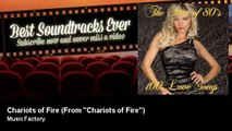 Music Factory - Chariots of Fire - From ''Chariots of Fire''