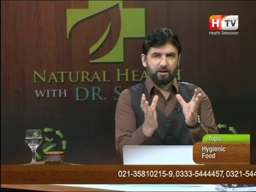 Natural Health with Abdul Samad on Health TV, Topic: Hygienic Food