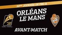 Avant-Match - J30 - Orléans reçoit Le Mans Sarthe Basket