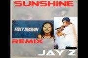 dj big yayo - Jay-Z Foxy Brown Timbaland Sunshine Remix_HD