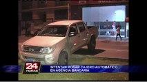Delincuentes intentaron robar cajero automático de agencia bancaria en San Borja
