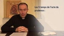 Les Vertus - Deuxieme entretien avec Père Cédric Burgun
