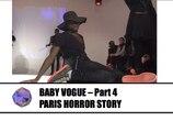 LIVE SHOW - Voguing Ball in Paris : Baby Vogue (Part.4)