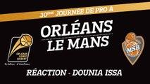 Réaction de Dounia Issa - J30 - Orléans reçoit Le Mans
