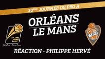 Réaction de Philippe Hervé - J30 - Orléans reçoit Le Mans