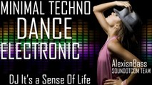 Royalty Free Music - Minimal Techno Dance Electronic | Dj It's A Sense Of Life