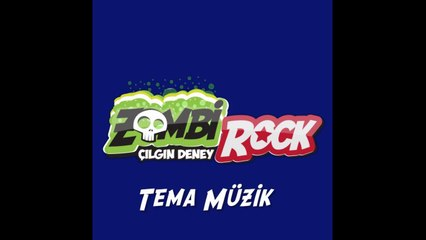 ZombiRock Tema müzik (Theme Music)