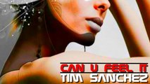 Tim Sanchez - Can U Feel It (Dancefloor Devils Electroxx Mix)