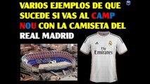 Camiseta del Madrid en Camp Nou y del Barça en Bernabeu