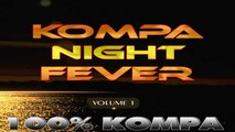 Luc Guillaume - SOUL AND SEXY - COMPILATION KOMPA NIGHT FEVER - Volume 1