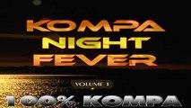 EDWIGE MARIE - ENTRE NOUS - COMPILATION KOMPA NIGHT FEVER - Volume 1