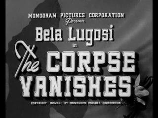 The Corpse Vanishes (1942) Bela Lugosi