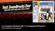 """Henry Salomon y su Orquesta - La Conquista del Oeste - De: """"La Conquista del Oeste"""""""