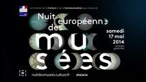 Bande annonce Nuit europénne des musées - samedi 17 mai 2014