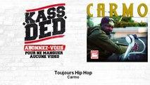 Carmo - Toujours Hip Hop