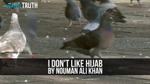 Q- I Don't Like Hijab ➟ Nouman Ali Khan | [ ShazUK ] (Every Breath we take is a Breath Closer to Death)