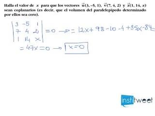 Determina el parámetro para que los vectores sean coplanarios