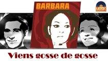 Barbara - Viens gosse de gosse (HD) Officiel Seniors Musik