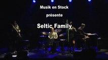 Teaser de SELTIC FAMILY en concert par Mathieu Vignal